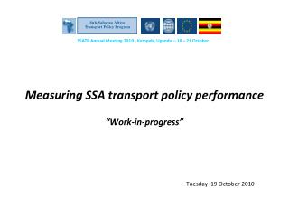 "Measuring SSA transport policy performance ""Work-in-progress"""