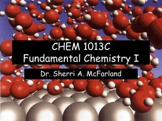 CHEM 1013C Fundamental Chemistry I