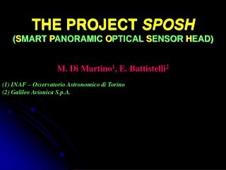 THE PROJECT  SPOSH ( S MART  P ANORAMIC  O PTICAL  S ENSOR  H EAD)