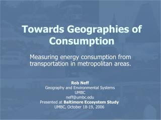 Towards Geographies of Consumption