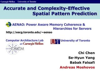 Accurate and Complexity-Effective                    Spatial Pattern Prediction