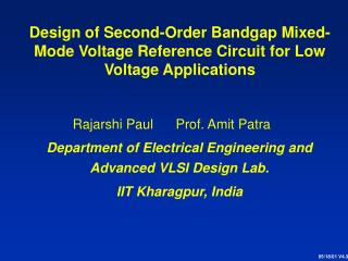 Design of Second-Order Bandgap Mixed-Mode Voltage Reference Circuit for Low Voltage Applications