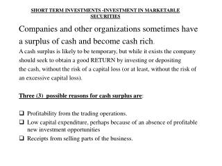 SHORT TERM INVESTMENTS -INVESTMENT IN MARKETABLE  SECURITIES