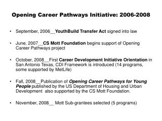 Opening Career Pathways Initiative: 2006-2008