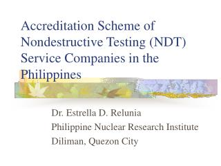 Accreditation Scheme of Nondestructive Testing (NDT) Service Companies in the Philippines