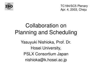 Collaboration on  Planning and Scheduling