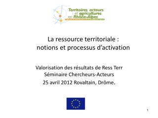 La ressource territoriale :  notions et processus d'activation