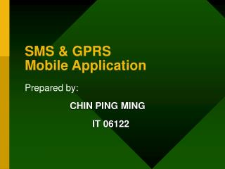 SMS & GPRS Mobile Application