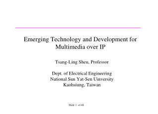 Emerging Technology and Development for Multimedia over IP