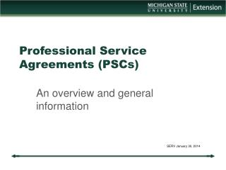 Professional Service Agreements (PSCs)