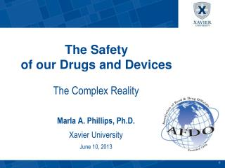 The Safety  of our Drugs and Devices