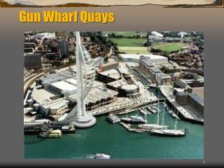 Gun Wharf Quays