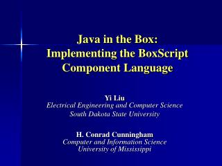 Java in the Box:   Implementing the BoxScript Component Language