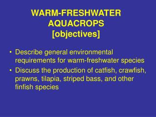 WARM-FRESHWATER AQUACROPS [objectives]
