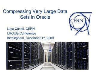 Compressing Very Large Data  Sets in Oracle