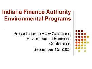 Indiana Finance Authority Environmental Programs