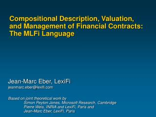 Compositional Description, Valuation ,  and Management of Financial Contracts:  The MLFi Language