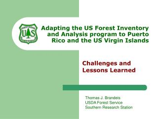 Adapting the US Forest Inventory  and Analysis program to Puerto  Rico and the US Virgin Islands