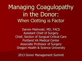 Managing Coagulopathy in the Donor: When Clotting is Factor