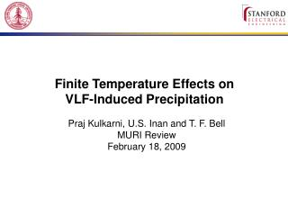 Finite Temperature Effects on  VLF-Induced Precipitation