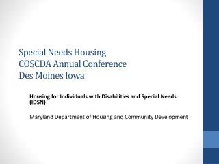 Special Needs Housing COSCDA Annual Conference Des Moines Iowa