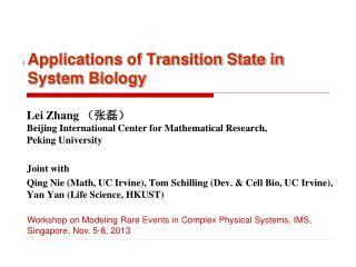 Applications  of Transition State in System Biology