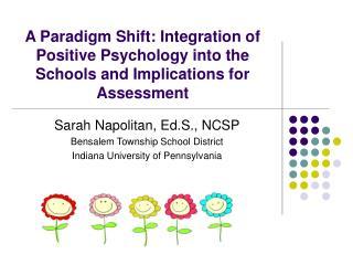 Sarah Napolitan, Ed.S., NCSP Bensalem Township School District Indiana University of Pennsylvania