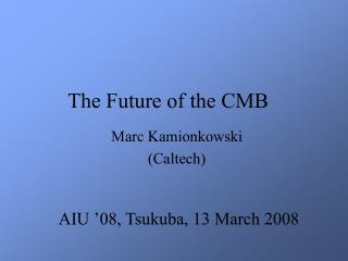 The Future of the CMB