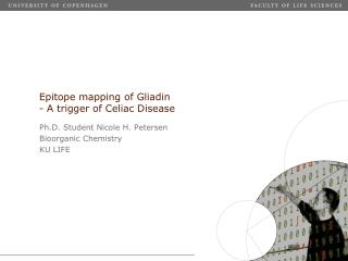 Epitope mapping of Gliadin  - A trigger of Celiac Disease