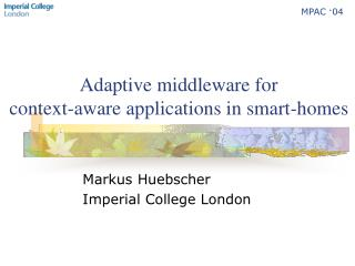 Adaptive middleware for context-aware applications in smart-homes
