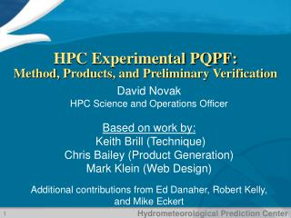 HPC Experimental PQPF: Method, Products, and Preliminary Verification