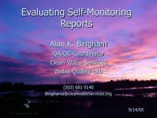 Evaluating Self-Monitoring Reports