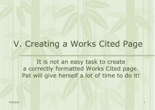 V. Creating a Works Cited Page