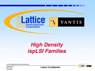 High Density ispLSI Families