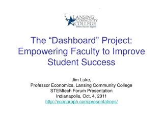 "The ""Dashboard"" Project: Empowering Faculty to Improve Student Success"