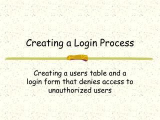 Creating a Login Process