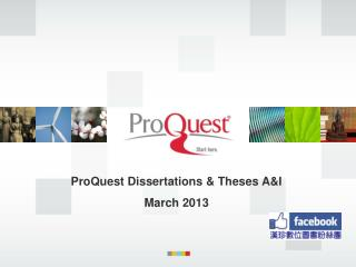 ProQuest Dissertations & Theses A&I  March 2013