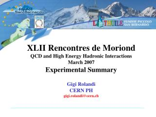 XLII Rencontres de Moriond QCD and High Energy Hadronic Interactions March 2007
