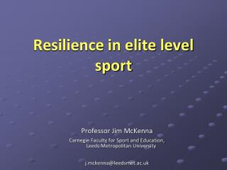 Resilience in elite level sport