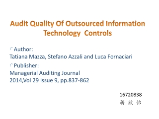 Audit Quality Of Outsourced Information Technology Controls