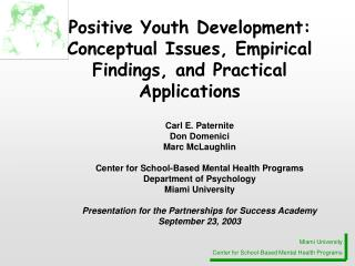 Positive Youth Development: Conceptual Issues, Empirical Findings, and Practical Applications