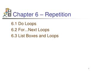 Chapter 6 – Repetition