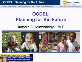 OCDEL:  Planning for the Future
