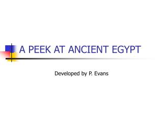 A PEEK AT ANCIENT EGYPT