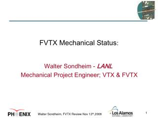 FVTX Mechanical Status :