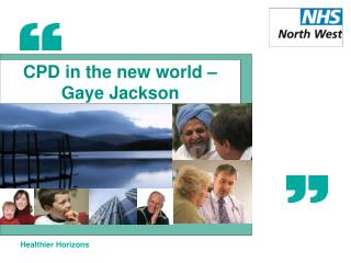 CPD in the new world – Gaye Jackson