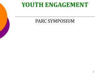 YOUTH ENGAGEMENT PARC SYMPOSIUM