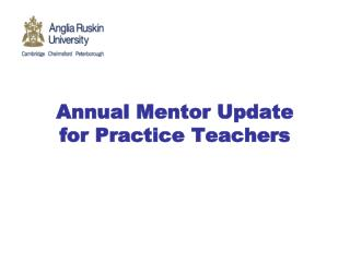 Annual Mentor Update for Practice Teachers