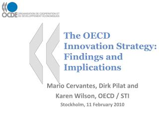 The  OECD Innovation Strategy: Findings and Implications