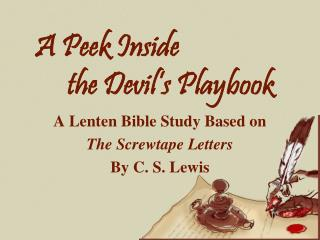 A Peek Inside  		the Devil's Playbook